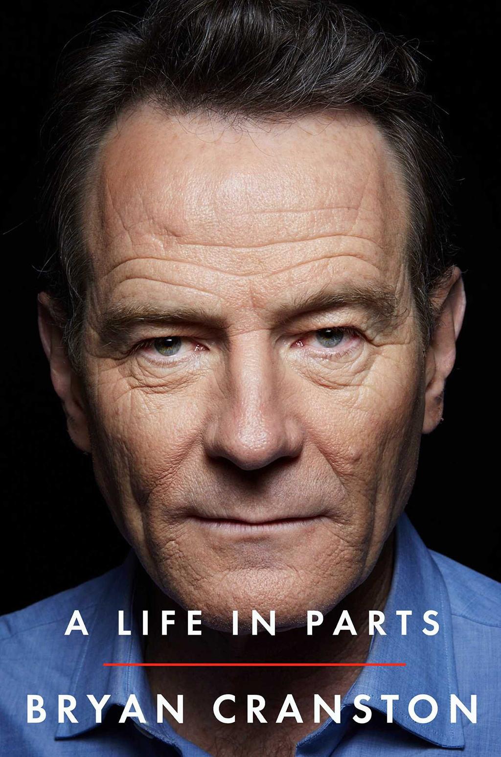 'A life in parts', de Bryan Cranston